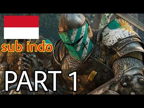 For Honor Indonesian Part 1 - Panglima Perang dan Pengecut (PS4)