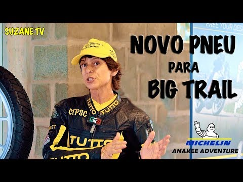 Novo pneu para Big Trails