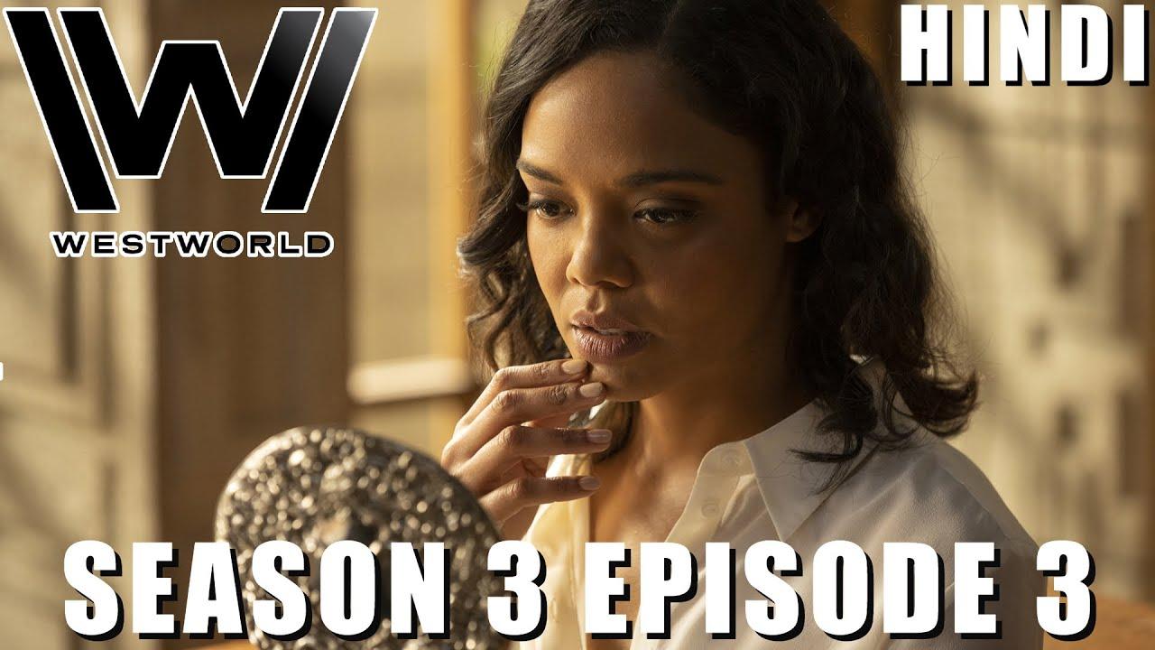 Download WESTWORLD Season 3 Episode 3 Explained in Hindi