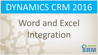 Word and Excel integration with DYNAMICS CRM 2016
