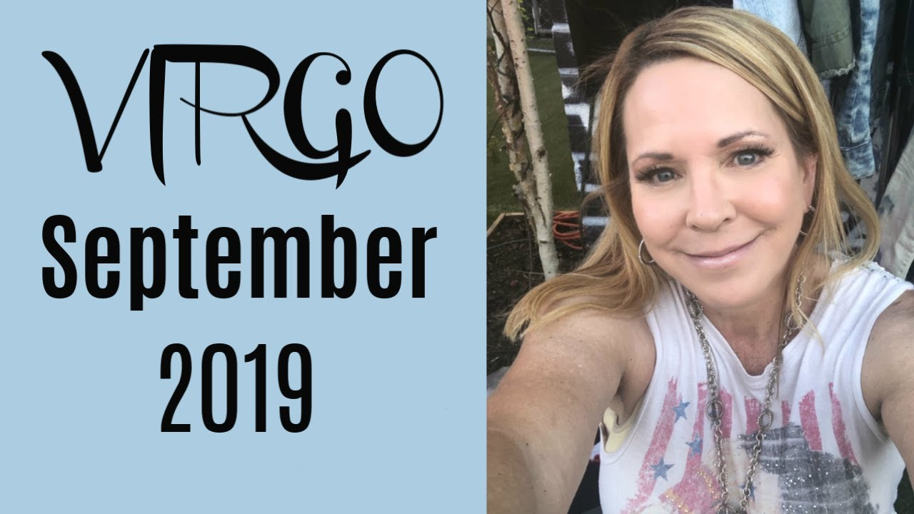 Virgo September 2019 YOU HAVE IT ALL Tarot Horoscope Reading | The Clarity  Cure