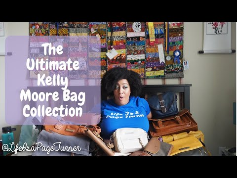 the-ultimate-kelly-moore-bag-collection!-|-life-is-a-page-turner