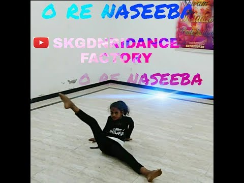 o-re-naseeba-#meto--full-song-with-ly-|-monali-thakur-|-kris.-|-video2019-#skgdnridancefactory