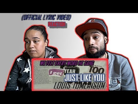 LOUIS TOMLINSON - JUST LIKE YOU (OFFICIAL LYRIC VIDEO) | REACTION