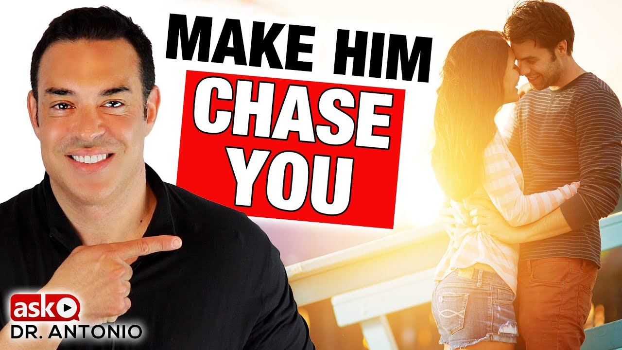 How to get a guy to chase you
