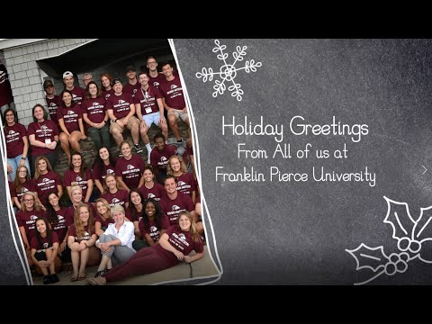 Happy Holidays from Franklin Pierce University