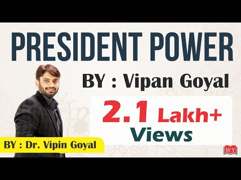 Powers of President By GS Genius Dr. Vipan Goyal