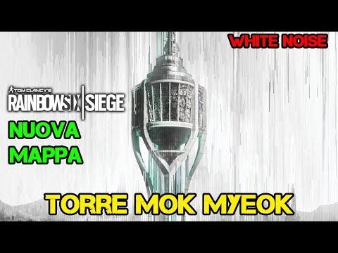 TRAILER MAPPA TORRE MOK MYEOK - WHITE NOISE RAINBOW SIX SIEGE