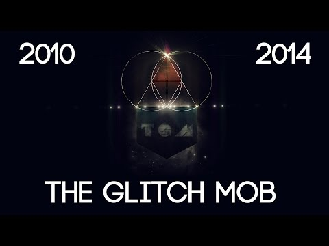 Ultimate Best of The Glitch Mob  20102014  HQ Audio quality 1080p