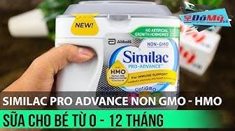 Sữa Similac Pro Advance Non GMO - HMO Cho bé 0 - 12 Tháng - Đồ Mỹ .vn