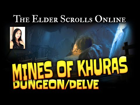 Elder Scrolls Online: Dungeon/Delve - Mines Of Khuras