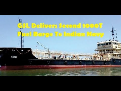 GSL Delivers Second 1000T Fuel Barge To Indian Navy
