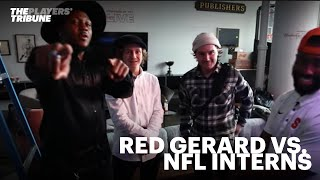 Red Gerard vs. our NFL Interns