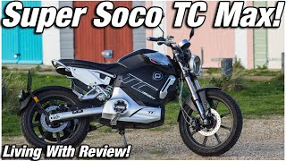 Living with Super Soco TC MAX - Review! CBT Legal Electric Motorcycle.