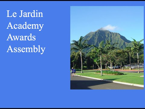 Le Jardin Academy High School Awards Assembly