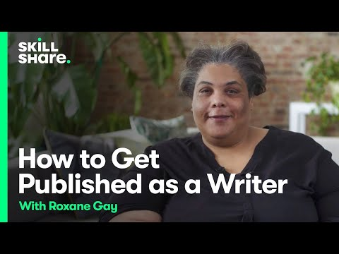 Writing Through Rejection: Roxane Gay on How to Get Published