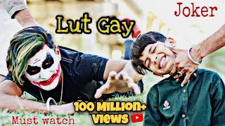 Lut Gaye (Full Song) Emraan Hashmi | JOKER | Must watch | Mr joker 01 Thumb