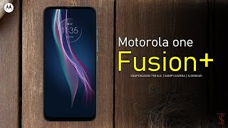 Motorola One Fusion Plus Price, Official Look, Design, Camera, Specifications, 6GB RAM, Features