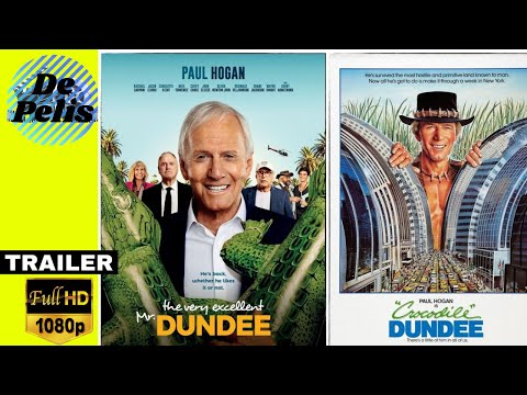 THE VERY EXCELLENT Mr. DUNDEE (2020)✦MOVIE-COMEDY✦TRAILER -ENGLISH✦PAUL HOGAN