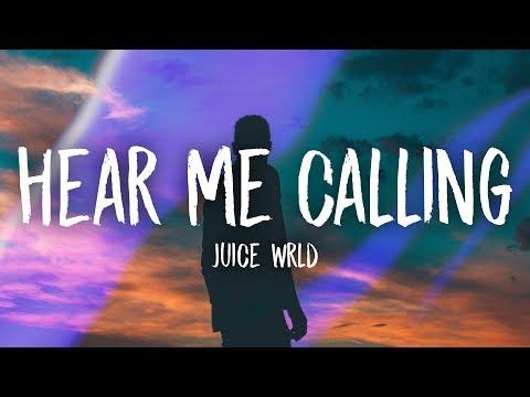 Juice WRLD - Hear Me Calling (Lyrics)