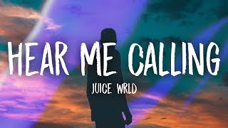 Juice WRLD - Hear Me Calling (Lyrics) dinle ve mp3 indir
