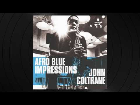 Afro Blue by John Coltrane from 'Afro Blue Impressions'