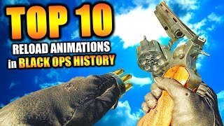 """Top 10 """"BEST RELOAD ANIMATIONS"""" in BLACK OPS HISTORY (Top 10) Call of Duty"""