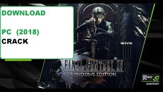 Final Fantasy XV windows edition download pc + Crack | PC CRACK