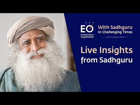Entrepreneurs' Organization presents Live Insights from Sadhguru | 25th April | 7:30 PM IST