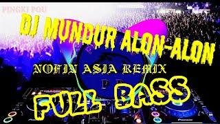 viral-mundur-alon-alon-remix-dj-nofin-asia-terbaru-2019