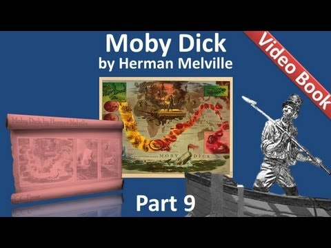 Part 09 - Moby Dick Audiobook by Herman Melville (Chs 105-123)