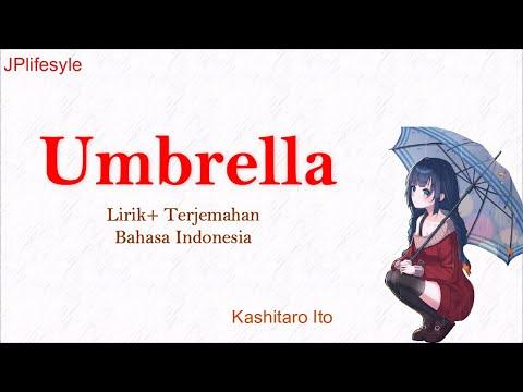 lagu-jepang-penghantar-tidur-#2-|-umbrella---kashitaro-ito-|-lirik-dan-terjemahan-bahasa-indonesia