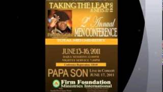 FIRM FOUNDATION MINISTRY INTERNATIONAL 2ND ANNUAL MEN'S CONFERENCE Thumbnail