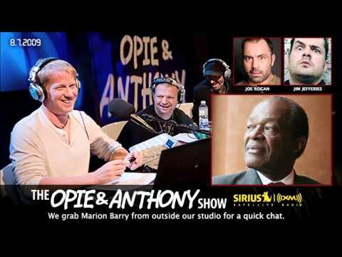 Former Washington DC Mayor Marion Barry on Opie and Anthony
