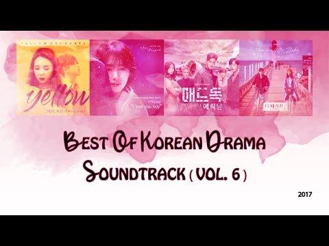 2017 - BEST OF KOREAN DRAMA SOUNDTRACK PLAYLIST ( VOL 6 )