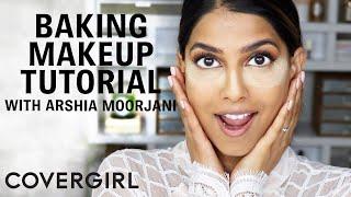 Baking Makeup Technique with Arshia Moorjani | COVERGIRL