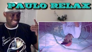 PAULO - RELAX (Videoclip Oficial) REACTION!!!