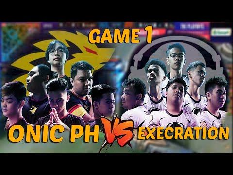 ONIC PH VS EXECRATION GAME 1