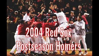 2004 Boston Red Sox | Postseason Home Runs