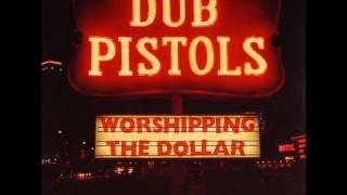 Dub pistols - Gunshot feat Rodney P and Darrison 2012