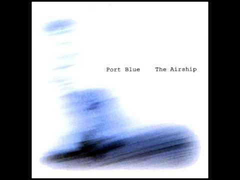Port Blue - The Airship (Full Album)
