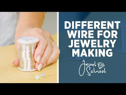 All About Different Wire for Jewelry Making | Jewelry 101
