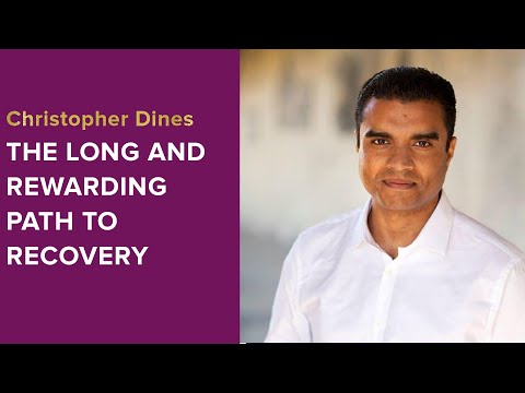 The Long and Rewarding Path to Recovery: A Conversation with Christopher Dines