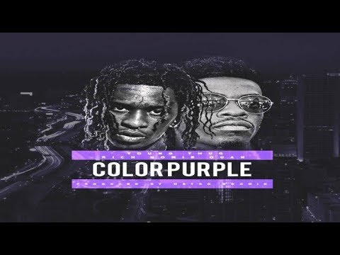 Young Thug ft. Rich Homie Quan - Color Purple (Official Audio 2017)