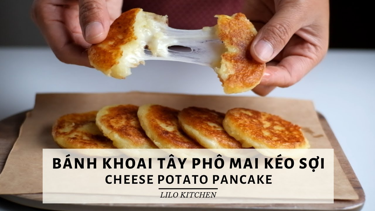 BÁNH KHOAI TÂY PHÔ MAI KÉO SỢI | Cheese Potato Pancake
