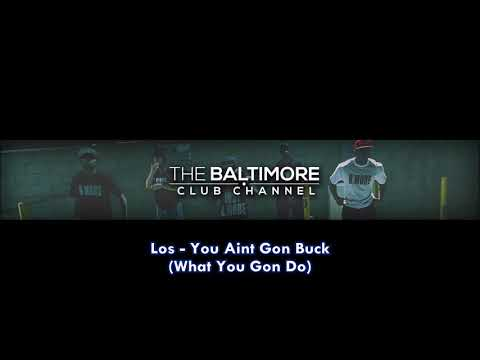 Los - What You Gon Do (Baltimore Club Remix)