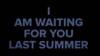 I am waiting for you last summer - Into The Ashes