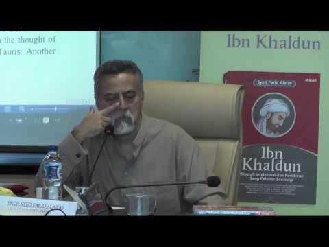 FAP: Prof. Dr. Syed Farid Alatas-Bedah Buku Ibn Khaldun