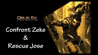 Confront Zeke and rescue Jose allowing Zeke to flee so you can get another side mission from him later in the game This will get you the Unforeseen