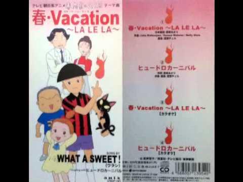 春・Vacation〜LA LE LA〜 - WHA...